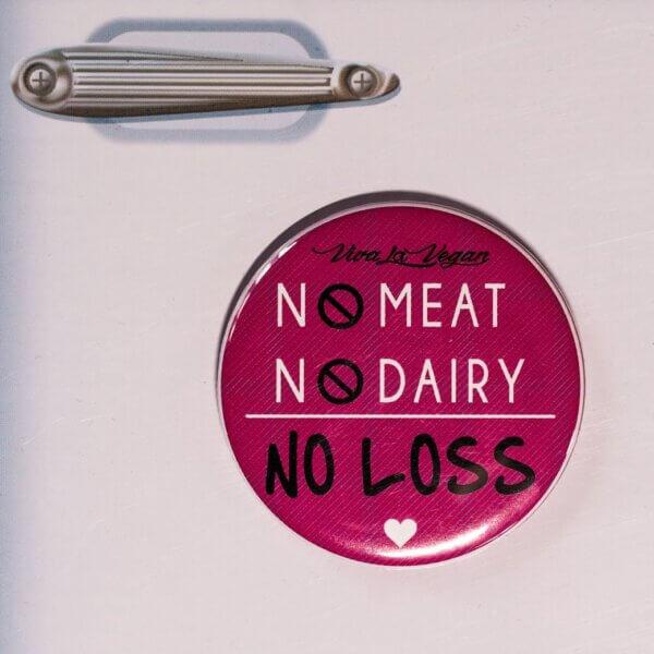 Fridge Magnet: No Meat No Dairy NO LOSS