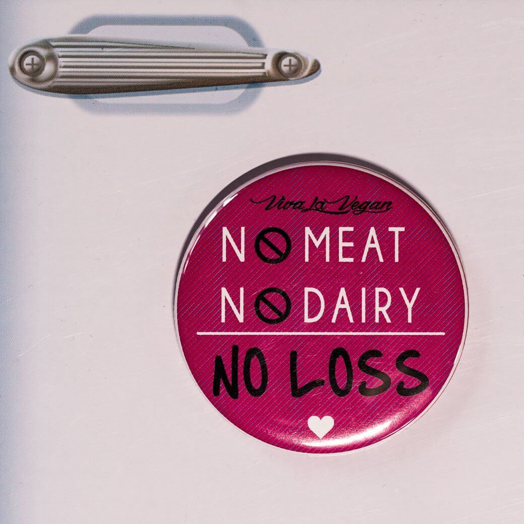 Fridge Magnet: No Meat No Dairy NO LOSS
