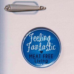 Fridge Magnet: Feeling Fantastic - Meat Free Living