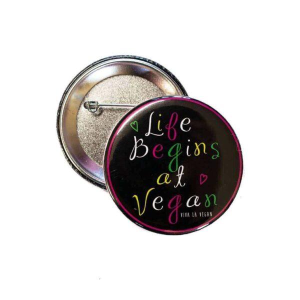 58mm Statement Badge: Life Begins At Vegan