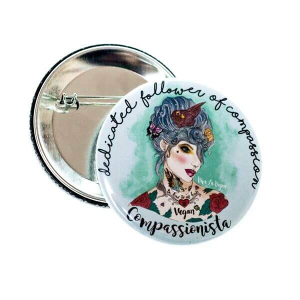 58 mm Statement Badge: Dedicated Follower Of Compassion