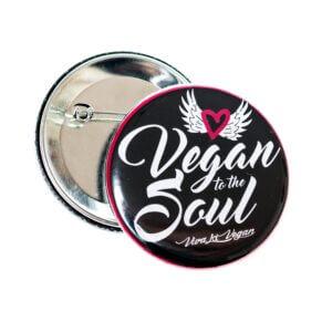 58mm Badge: Vegan To The Soul