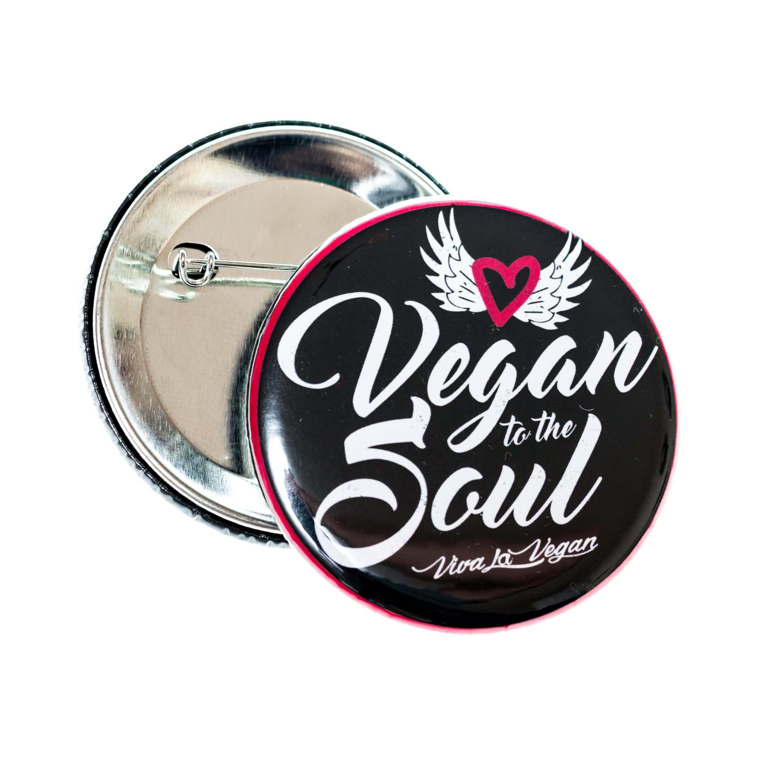 58mm Badge: Vegan To The Soul