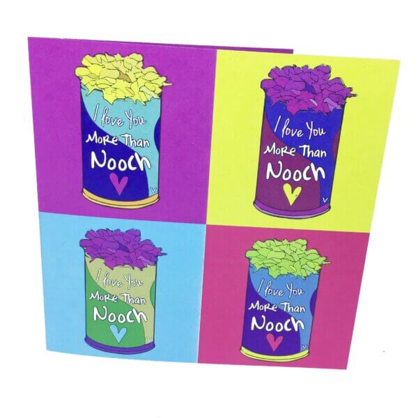 Valentines Greetings Card: Love You More Than Nooch
