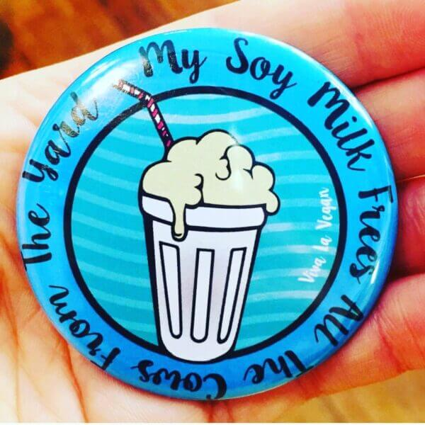 Fridge Magnet: My Soy Milk Frees All The Cows