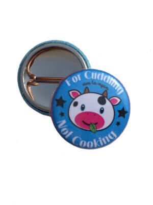 25 mm Statement Badge: Cows are for cuddling