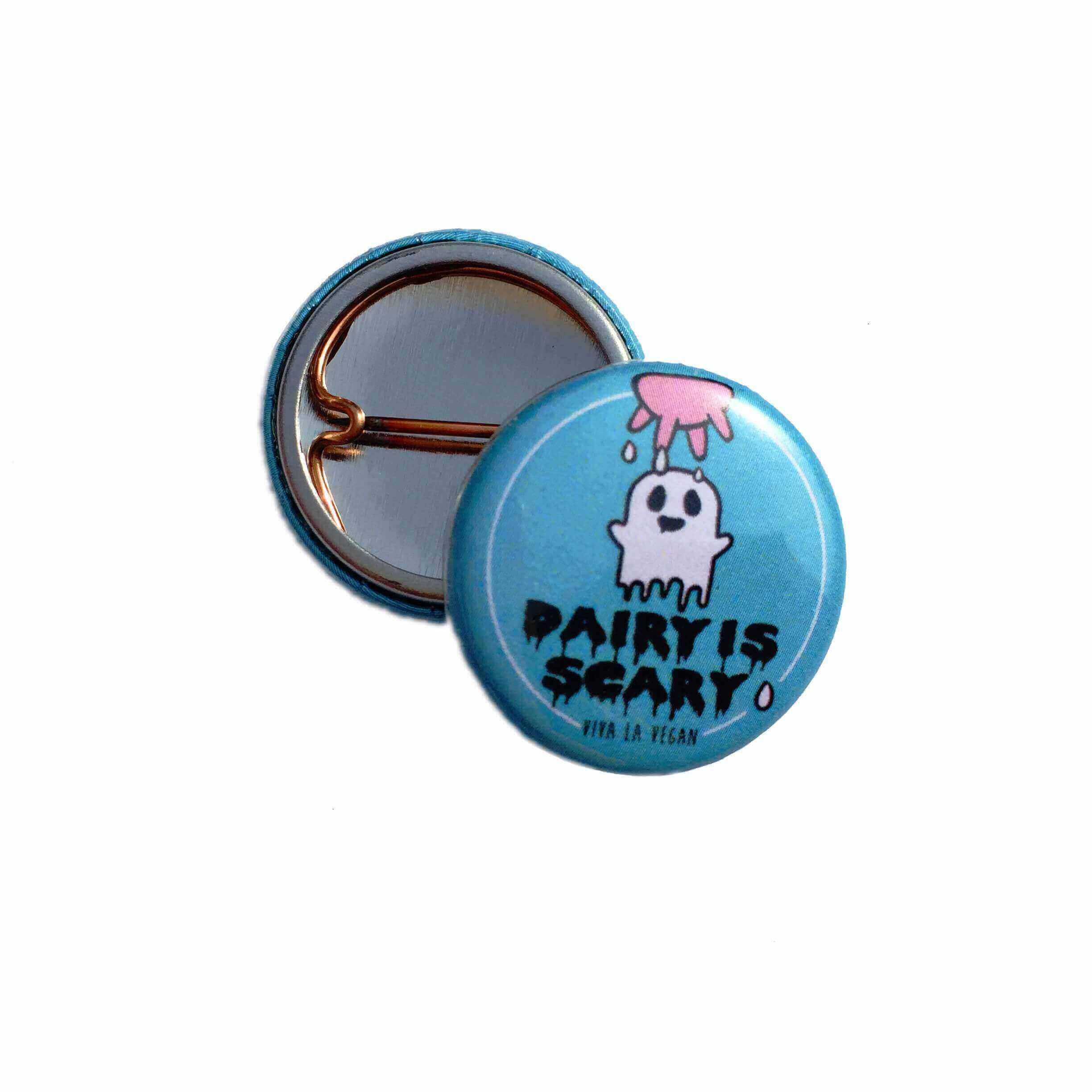25 mm Statement Badge: Dairy is Scary Ghost