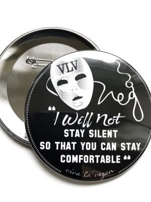 76 mm Big Impact Badge: I Will Not Stay Silent