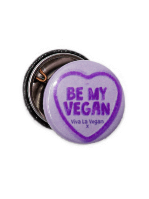 25mm Statement Badge: Be My Vegan PURPLE