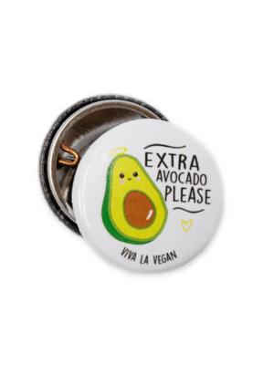 25mm Statement Badge:  Extra Avocado Please