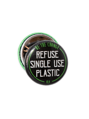 25mm Statement Badge: Refuse Single Use Plastic