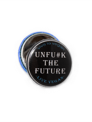 25mm Statement Badge: Unf#ck The Future