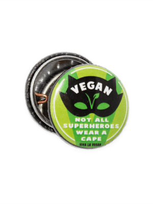 25mm Statement Badge: Not All Super Heroes Wear Capes