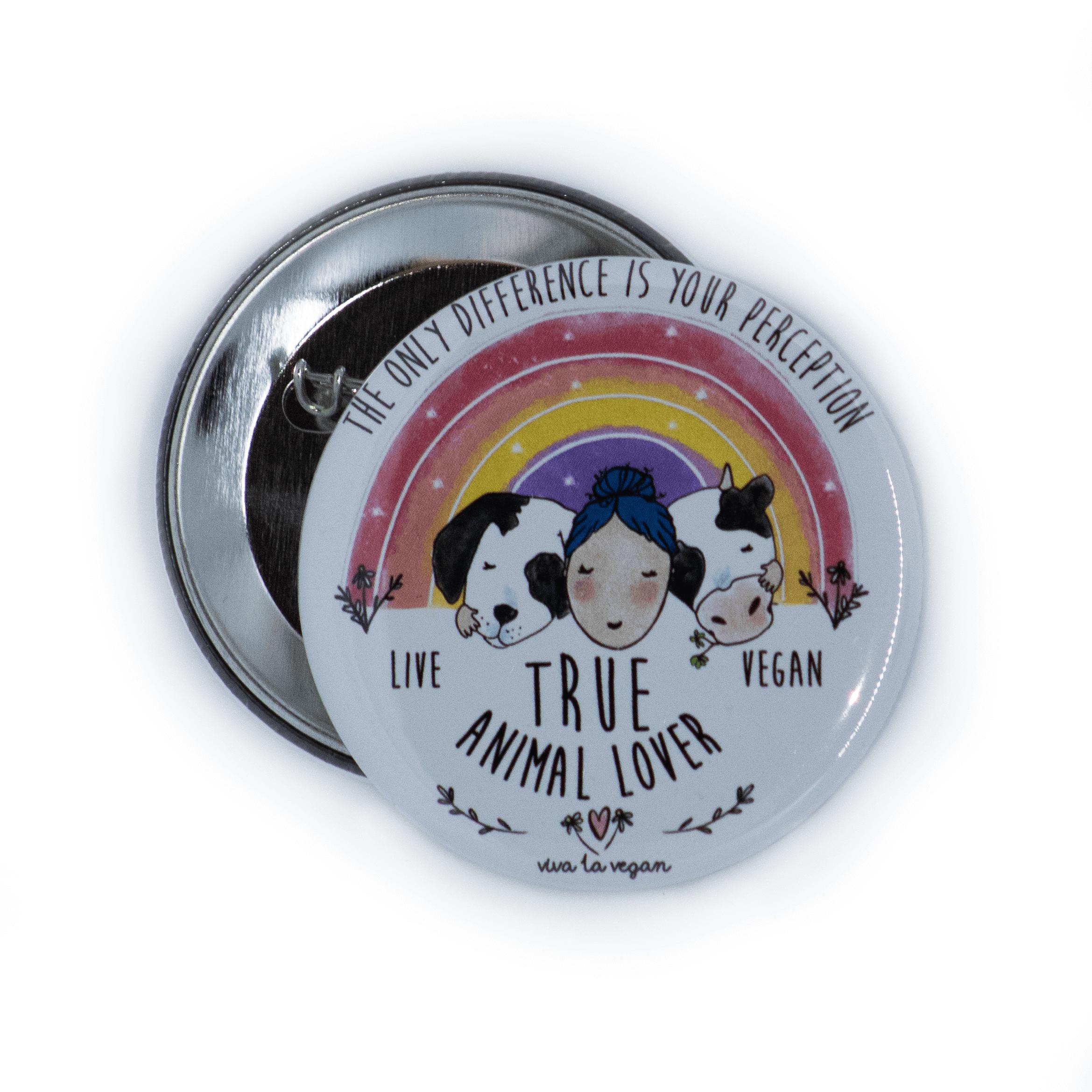 58mm Badge: True Animal Lover