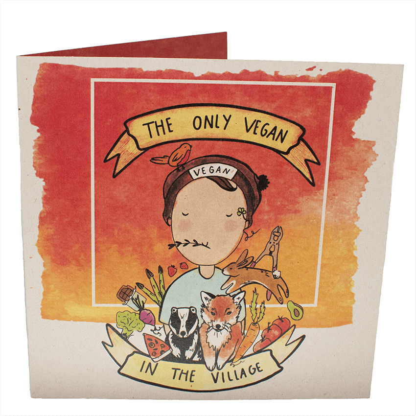 Greetings Card: Only Vegan In The Village