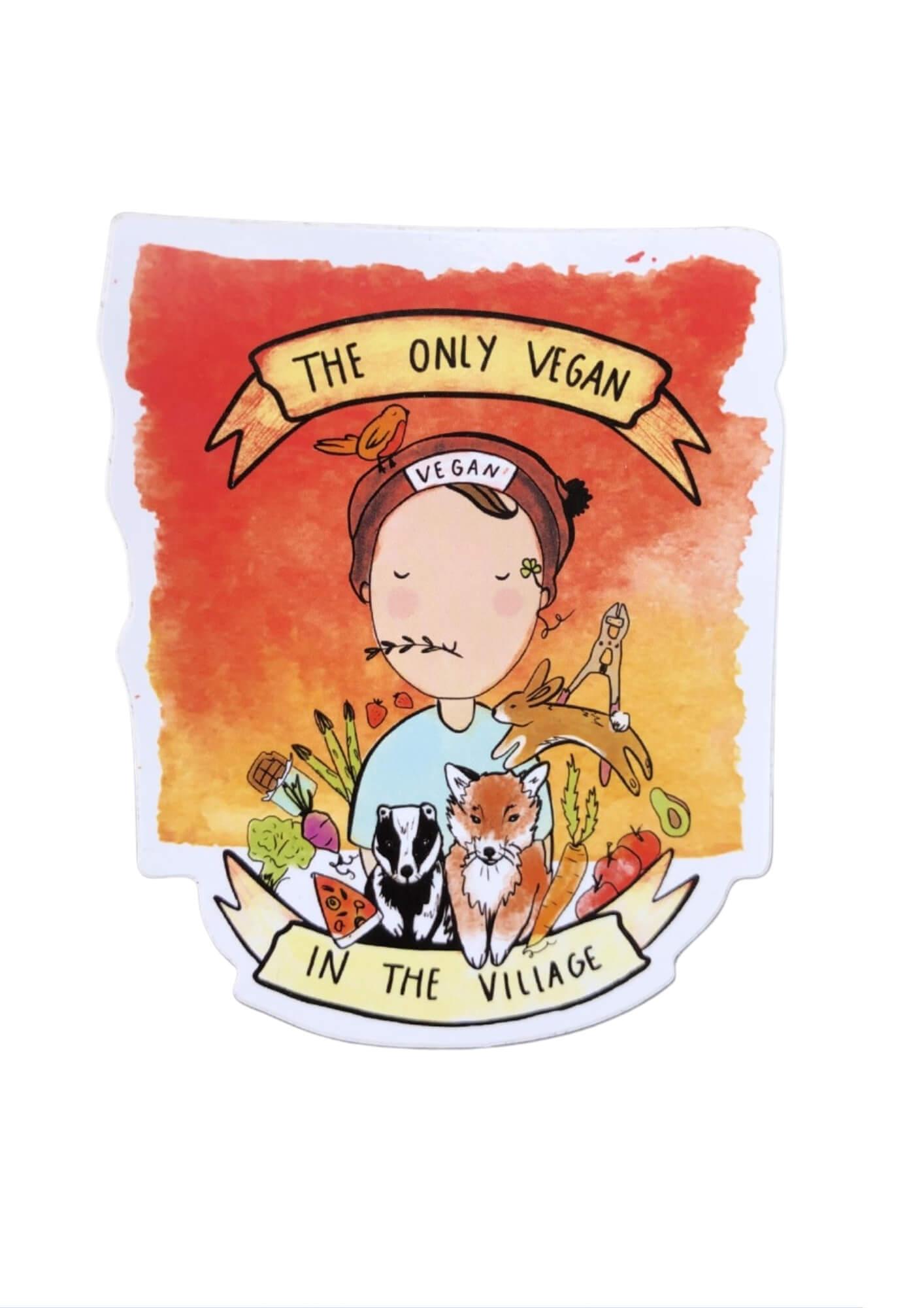 Vinyl Vegan Sticker - Only Vegan In The Village