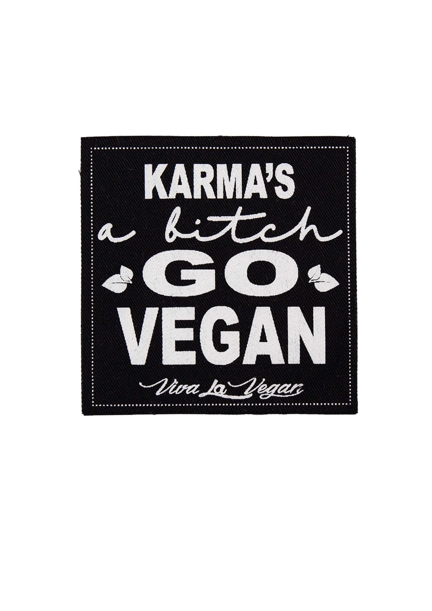Printed Patch Square - Karma's A B*tch. Go Vegan patch by eco ethical brand Viva La Vegan