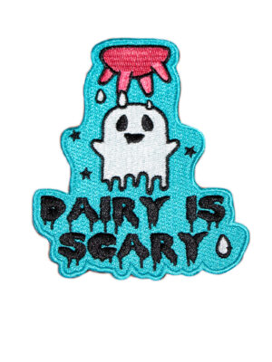 dairy is scary embroidered patch by eco-ethical brand Viva La Vegan