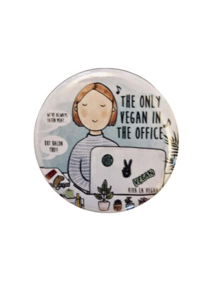 The only vegan at the office 58mm badge