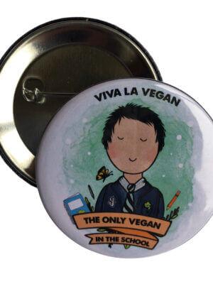 only vegan in school 58mm badge