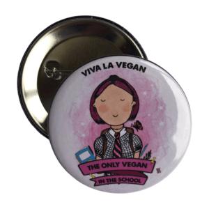 The only vegan in school girl 58mm badge