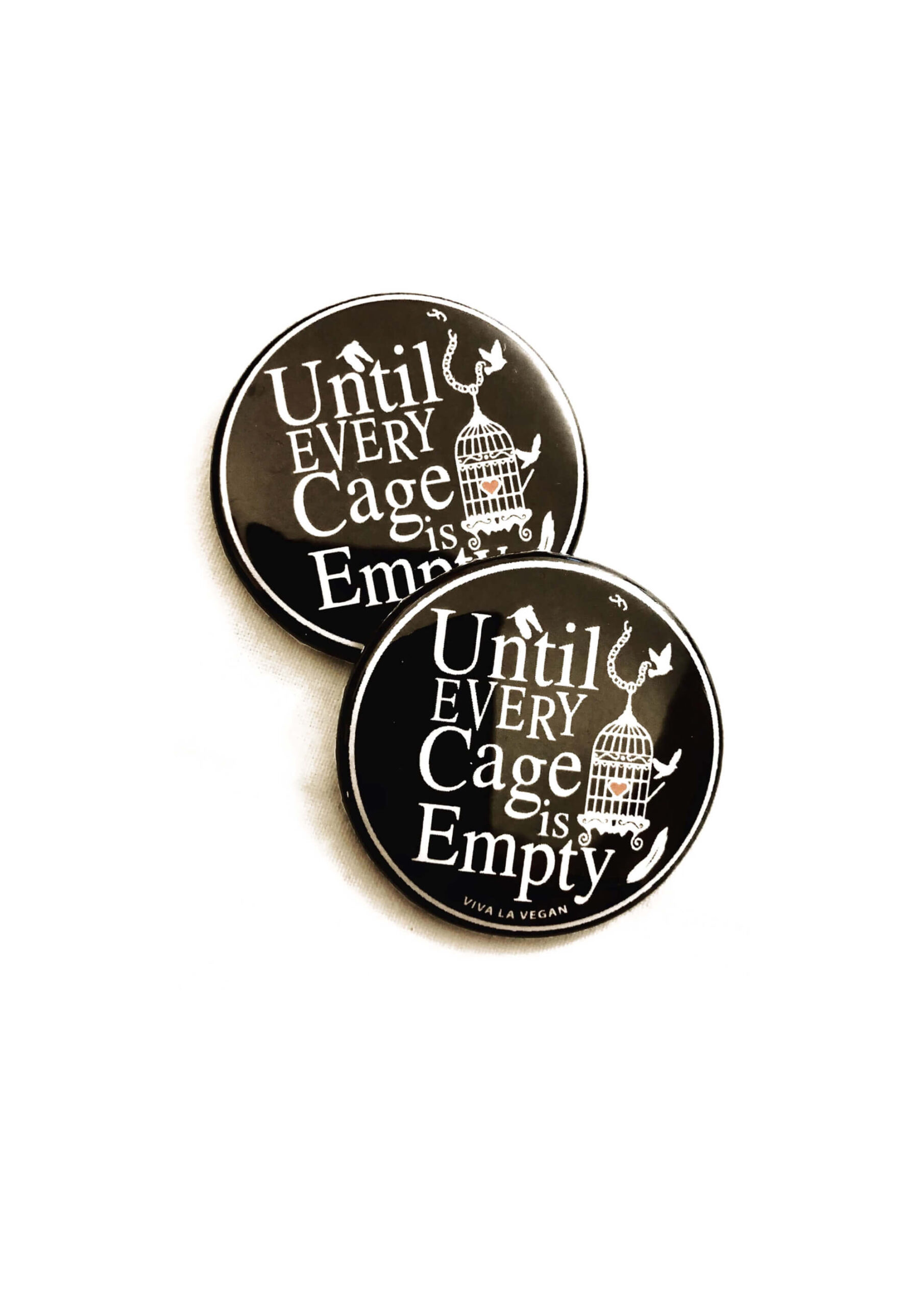 until every cage is empty badge by eco -ethical brand Viva La Vegan