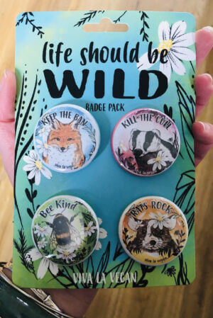 Life should be wild badge set by eco-ethical brand Viva La Vegan