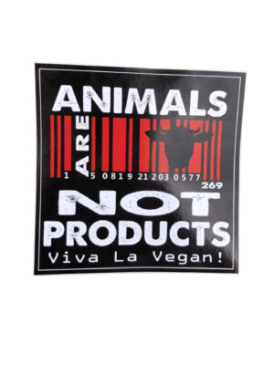 Animals are not products vinyl sticker by eco ethical brand viva La Vegan