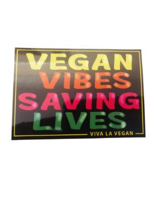Vegan Vibes Saving Lives car sticker by Viva la Vegan