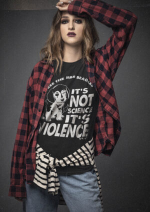 Ladies Tshirt, Free the MBR Beagles @Its not science its violence. Black