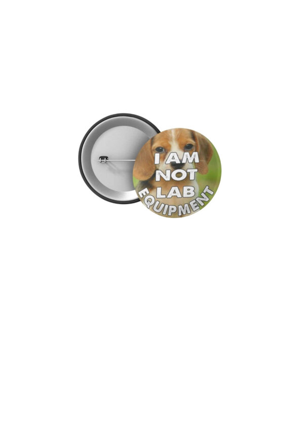 Free The MBR Beagles 32mm Badge 'I'm Not Lab Equipment'