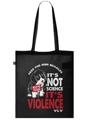 Organic Tote Bag Free the MBR Beagles It's Not Silence Its Violence
